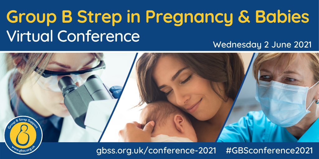 Group B Strep in Pregnancy and Babies Virtual Conference